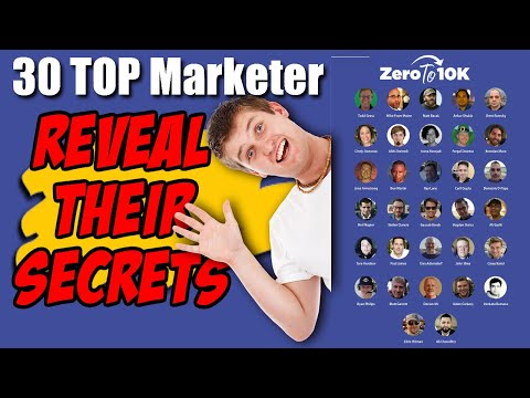 30 Top Online Marketers Share Their Secrets How To Make Their First $10,000 – ZeroTo10K Review
